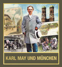 Karl May und München von Schnürch,  Wieland