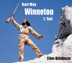 Karl May. Winnetou 1. Teil von Petzel,  Michael