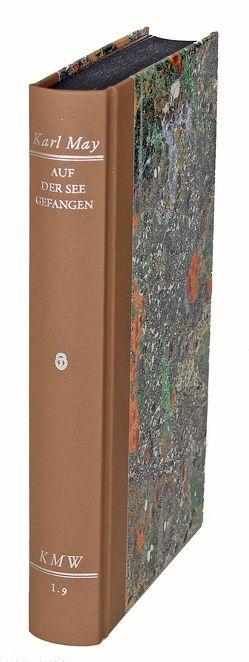 Karl Mays Werke: Historisch-Kritische Ausgabe für die Karl-May-Stiftung / Abteilung I: Auf der See gefangen von May,  Karl, Scheinhammer-Schmid,  Ulrich