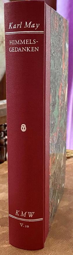 Karl Mays Werke: Historisch-Kritische Ausgabe für die Karl-May-Stiftung / Abteilung V: Spätwerk / Himmelsgedanken von May,  Karl