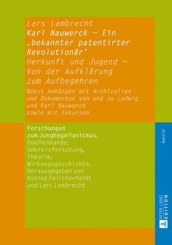 Karl Nauwerck – Ein 'bekannter patentirter Revolutionär' von Lambrecht,  Lars