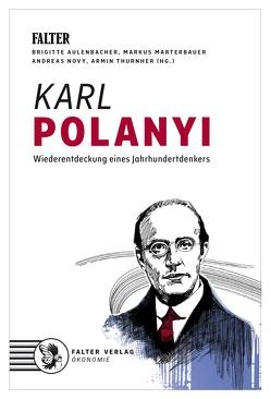 Karl Polanyi von Aulenbacher,  Brigitte, Marterbauer,  Markus, Novy,  Andreas, Thurnher,  Armin