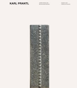 Karl Prantl – Grosse Steine und Bildhauersymposien von Dittmann,  Lorenz, Dittmann,  Marlen, Enzweiler,  Jo, Maas,  Claudia