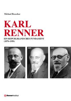 Karl Renner von Rosecker,  Michael