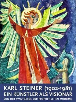Karl Steiner (1902-1981) von Buchmüller,  Wolfgang, Schachenmayr,  Alkuin, Wallner,  Karl
