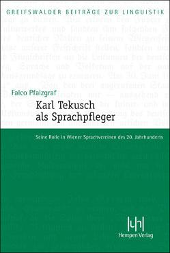 Karl Tekusch als Sprachpfleger von Pfalzgraf,  Falco