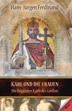 Karl und die Frauen von Ferdinand,  Hans-Jürgen
