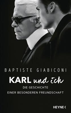 Karl und ich von Giabiconi,  Baptiste, Seifried,  Bettina