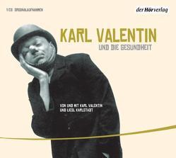 Karl Valentin und die Gesundheit von Karlstadt,  Liesl, Valentin,  Karl