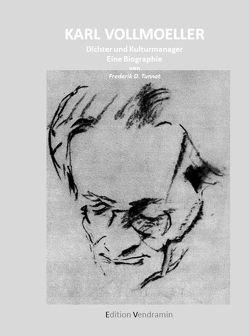 Karl Vollmoeller – Dichter und Kulturmanager von Frederik D.,  Tunnat