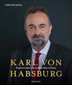 Karl von Habsburg von Matzl,  Christoph