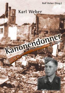 Karl Weber, Kanonendonner von Weber,  Rolf