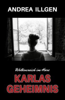 Karlas Geheimnis von Illgen,  Andrea