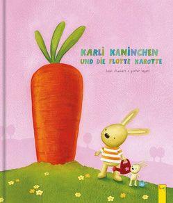 Karli Kaninchen und die flotte Karotte von D'Hamers,  Heidi, Zwerger,  Regina
