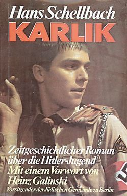 Karlik von Galinski,  Heinz, Schellbach,  Hans
