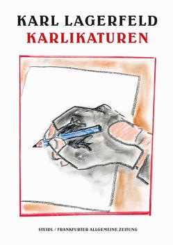 Karlikaturen von Kaiser,  Alfons, Lagerfeld,  Karl, Steidl,  Gerhard