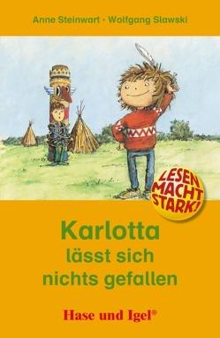 Karlotta lässt sich nichts gefallen von Slawski,  Wolfgang, Steinwart,  Anne