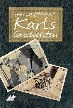 Karls Geschichten von Franz,  Josef Bernhart, Pfolz,  Karin