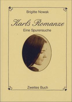 Karls Romanze. Zweites Buch von Nowak,  Brigitte