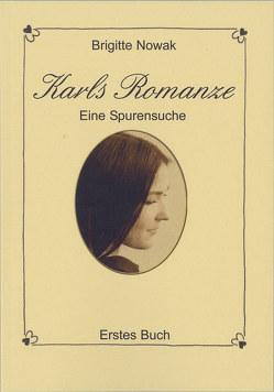 Karls Romanze von Nowak,  Brigitte