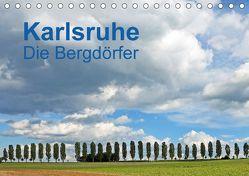 Karlsruhe – Die Bergdörfer (Tischkalender 2018 DIN A5 quer) von Eppele,  Klaus