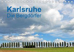 Karlsruhe – Die Bergdörfer (Tischkalender 2019 DIN A5 quer) von Eppele,  Klaus