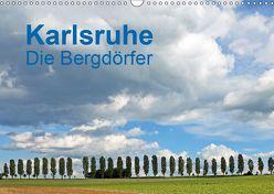 Karlsruhe – Die Bergdörfer (Wandkalender 2019 DIN A3 quer) von Eppele,  Klaus