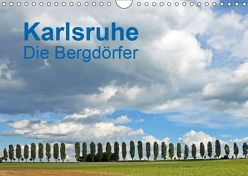 Karlsruhe – Die Bergdörfer (Wandkalender 2019 DIN A4 quer) von Eppele,  Klaus