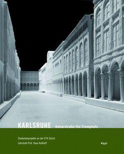 Karlsruhe – Kaiserstrasse/Via Triumphalis von Kollhoff,  Hans