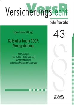 Karlsruher Forum 2009: Managerhaftung von Habersack,  Mathias, Staudinger,  Ansgar