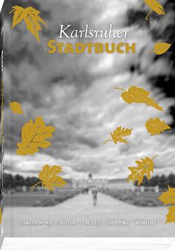 Karlsruher Stadtbuch 2019 von Karlsruher Stadtbuch Verlag