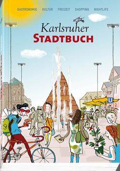Karlsruher Stadtbuch 2020 von Karlsruher Stadtbuch Verlag