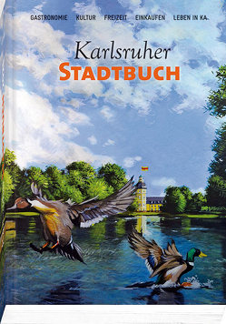 Karlsruher Stadtbuch 2021 von Karlsruher Stadtbuch Verlag