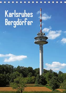 Karlsruhes Bergdörfer (Tischkalender 2021 DIN A5 hoch) von Eppele,  Klaus