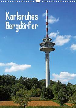 Karlsruhes Bergdörfer (Wandkalender 2019 DIN A3 hoch) von Eppele,  Klaus