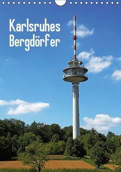 Karlsruhes Bergdörfer (Wandkalender 2019 DIN A4 hoch) von Eppele,  Klaus