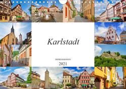 Karlstadt Impressionen (Wandkalender 2021 DIN A4 quer) von Meutzner,  Dirk