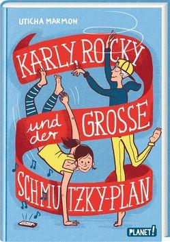 Karly, Rocky und der große Schmutzky-Plan von Marmon,  Uticha