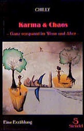 Karma & Chaos von Chilly