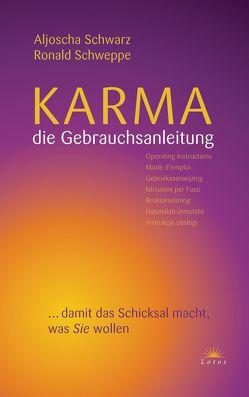 Karma – die Gebrauchsanleitung von Long,  Aljoscha, Schweppe,  Ronald