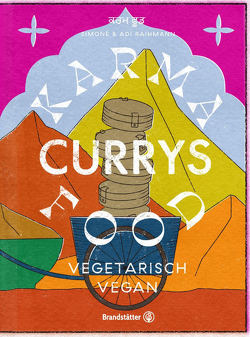 Karma Food Currys von Maas,  Vanessa, Raihmann,  Adi, Raihmann,  Simone