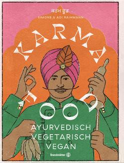 Karma Food von Maas,  Vanessa, Raihmann,  Adi, Raihmann,  Simone