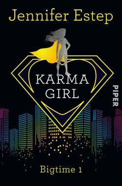 Karma Girl von Estep,  Jennifer, Lamatsch,  Vanessa