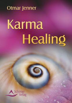Karma Healing von Jenner,  Otmar