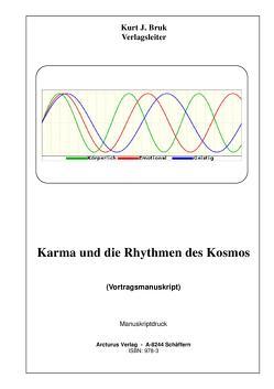 Karma und die Rhythmen des Kosmos von Bruk,  Kurt Josef