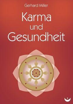 Karma und Gesundheit von Miller,  Gerhard