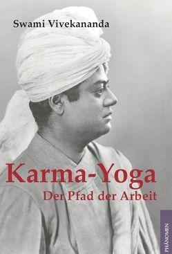 Karma-Yoga von Eichler,  Tom, Vivekananda,  (Swami)