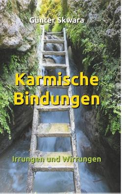Karmische Bindungen von Skwara,  Günter