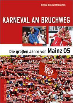 Karneval am Bruchweg von Karn,  Christian, Rehberg,  Reinhard