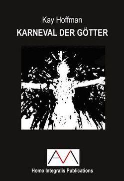 Karneval der Götter von Hoffman,  Kay